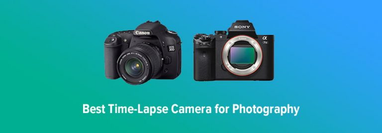 Best Cameras for Time-Lapse Photography