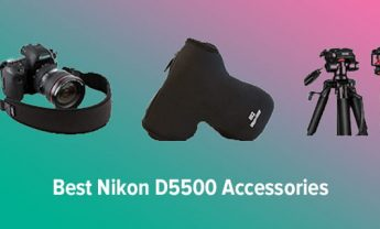 8 Best Nikon D5500 Accessories in 2021 [Tested & Reviewed]