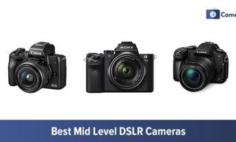 10 Best Mid-Range Cameras in 2021 [For Every Skill Level]