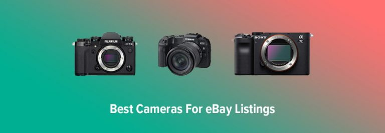 Best Cameras For eBay Pictures