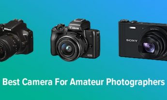 9 Best Cameras for Amateur Photographers in 2021 [Expert Picks]