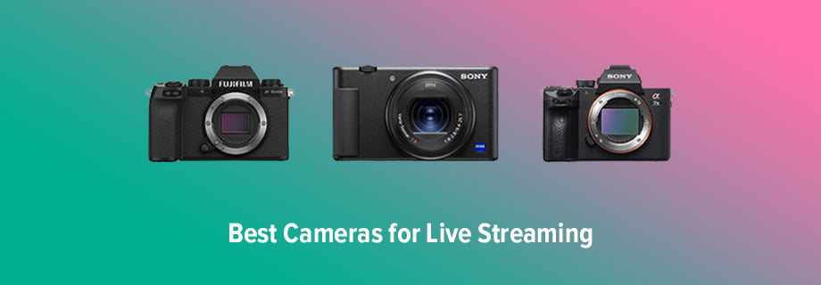 Best Camera for Live Streaming