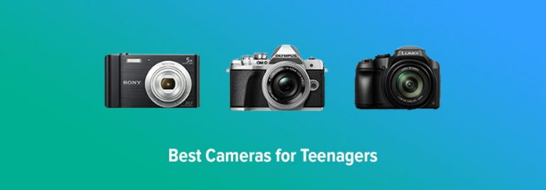 Best Camera for Teens
