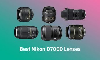 9 Best Nikon D7000 Lenses in 2021 [Expert Reviews]