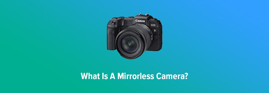What is a Miracrorless Camera